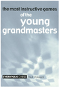 Most Instructive Games Of The Young Grandmasters