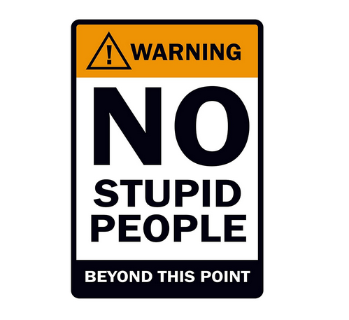 8b96db64dc8 Poster - Posterboy 'Warning - No Stupid People' Poster(30.5cmx45cm ...