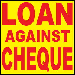 Loan Against Cheque For Running Business 10 Lacs & Above