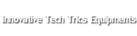 INNOVATIVE TECH TRICS EQUIPMENTS