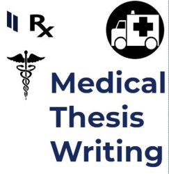 Masters Medical Thesis Writing Service, in Pan India
