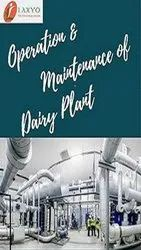 Operation And Maintenance Of Dairy Plant