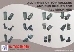 Top Rollers And End Bushes For All Machines