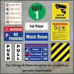 General Safety Sign Vinyl Or UV Print on Foam Sheet, ACP Sheet & Acrylic Sheet