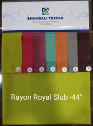 Plain Multicolor Rayon Royal Slub Dyed Fabric