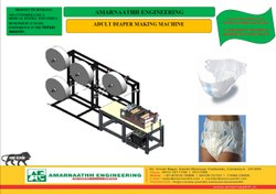 Disposable Adult Diaper Making Machines By M/S Amarnaathh