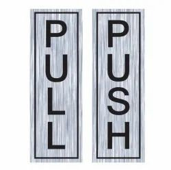 Push Pull Metal Sign Stickers Self Adhesive Stainless Steel Push & Pull Signage Board