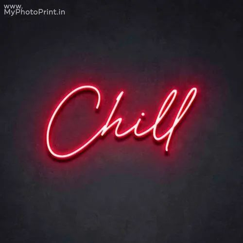 Myphotoprint Neon Chill Led Neon Sign Decorative Lights Wall Decor Corporate Gifts Promotional Gifts At Rs 4000 Piece Delhi Id 22905262730