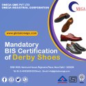 Mandatory BIS Certification of Derby Shoes