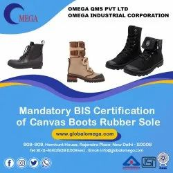 Consultancy for BIS Certification of Canvas Boots Rubber Sole