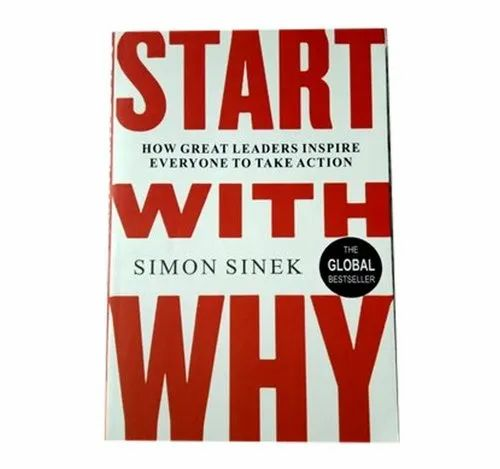 Fiction English Start With Why General Books, Packaging Size: 12.9 X 1.6 X 19.8 Cm, Simon Sinek