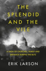 English The Splendid And The Vile By Erik Larson