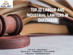 Top 10 Labour and Industrial Lawyers in Ghaziabad