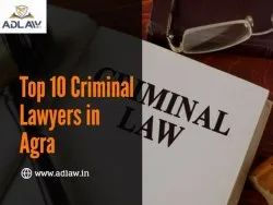 Top  10 Criminal Lawyers in Agra