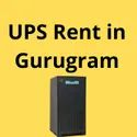 UPS On Rent In Gurgaon