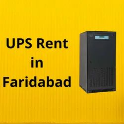 UPS On Rent in Faridabad