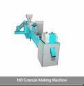 HD Granule Making Machine