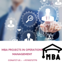 MBA Projects in Operations Management