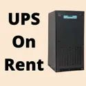 UPS On Rent In India