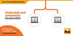 Tata Internet Leased Line solution, DSL
