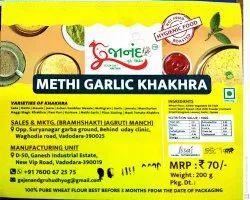 Khakhra Gujarat Methi Garlic Khakhara, Packaging Type: Vacuum Pack, 3 Month