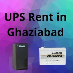 UPS On Rent In Ghaziabad