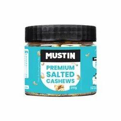 MUSTIN Salty Premium Salted Cashews-210g, Packaging Type: Jar