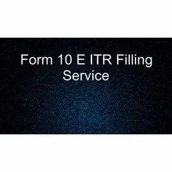 Form 10 E ITR Filling Service, in Local Area