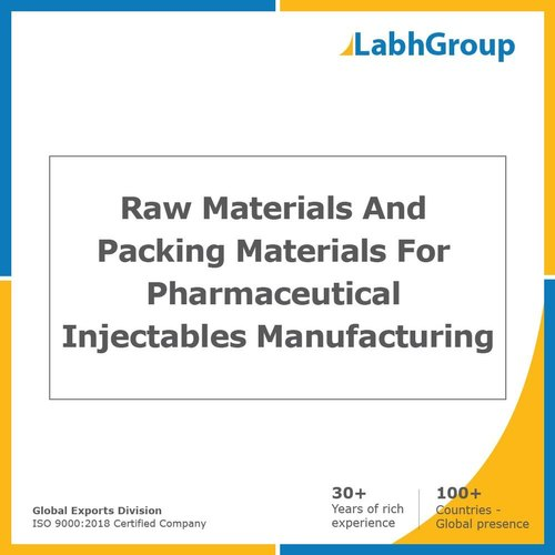 Raw Materials And Packing Materials For Pharmaceutical Injectables Manufacturing