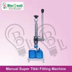 Manual Tikki Fitting Machine