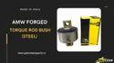 Amw Forged Torque Rod Bush (Steel)