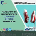 Bis Certification Consultancy for Canvas Sh0es Rubber Sole IS 3735