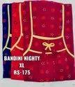 Ladies Nighties Bandhani Type
