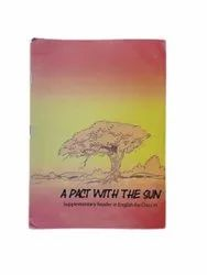 A Pact With The Sun 6th Class Supplementary Reader In English Book, Cbse