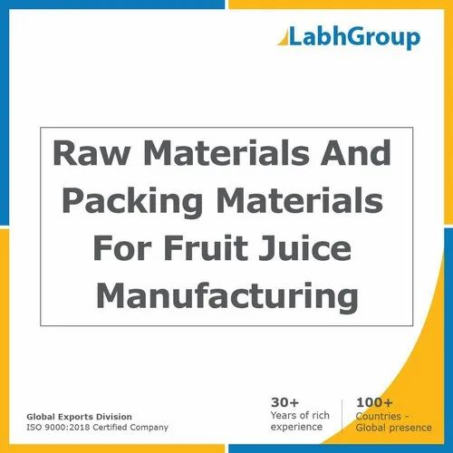 Raw Materials And Packing Materials For Fruit Juice Manufacturing