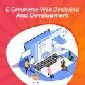 E Commerce Web Designing and Development