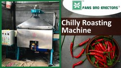 Dry Chilly Roasting Machine