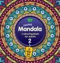 Jubilating Mandala Colouring Book For Adults-2 With Tear Out Sheets