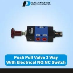 Push Pull Valve 3 Way With Electrical NO,NC Switch