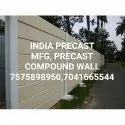 Precast Compound Wall Manufacturer In Palwal