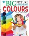 Big Picture Board Book Colours Can Be Wiped Clean