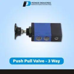 3 Way Push Pull Valve