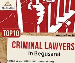 Top 10 Criminal Lawyers In Begusarai