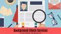 Employee Background Profile Verification Service, 9am-9pm