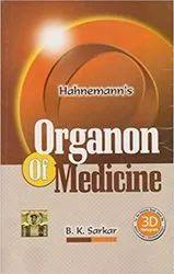 Organon Of Medicine by Bk Sarkar Samuel Hahnemann (Author)Bk Sarkar Samuel Hahnemann (Author))