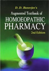 Augmented Textbook Of Homoeopathic Pharmacy (English, Hardcover, Banerjee D D)