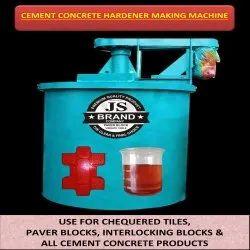 Cement Concrete Hardener Making Machine