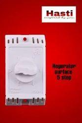 5 Step Regurator Surface