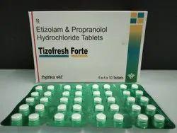 Etizolam & Propranalol Hydrochloride Tablets
