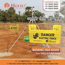 Solar Fencing Warning Sign Boards